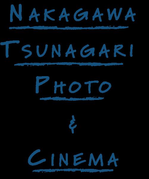 Nakagawa Tsunagari Photo & Cinema